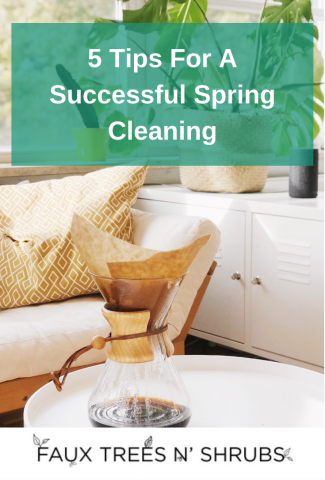 5 Tips For A Successful Spring Cleaning