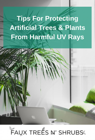 Caring For Your Artificial Plants During The Sunniest Months
