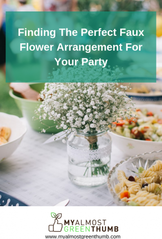 Finding The Perfect Faux Flower Arrangement For Your Party