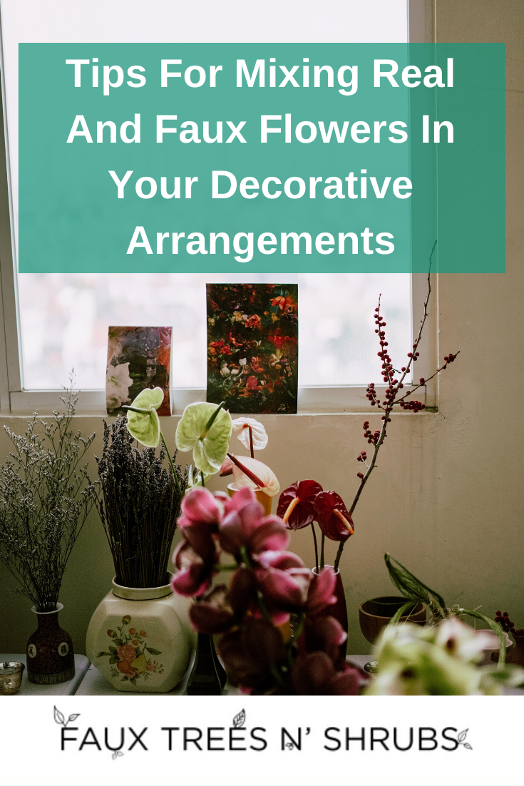Tips For Mixing Real And Faux Flowers In Your Decorative Arrangements