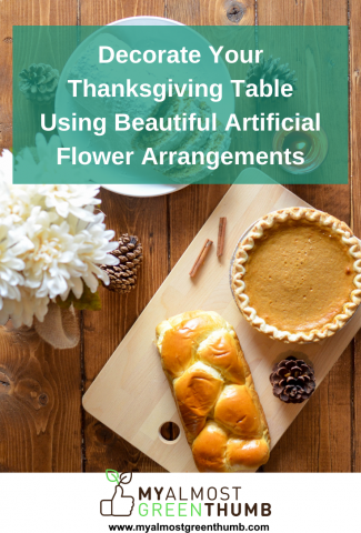 Decorate your Thanksgiving table using beautiful artificial flower arrangements
