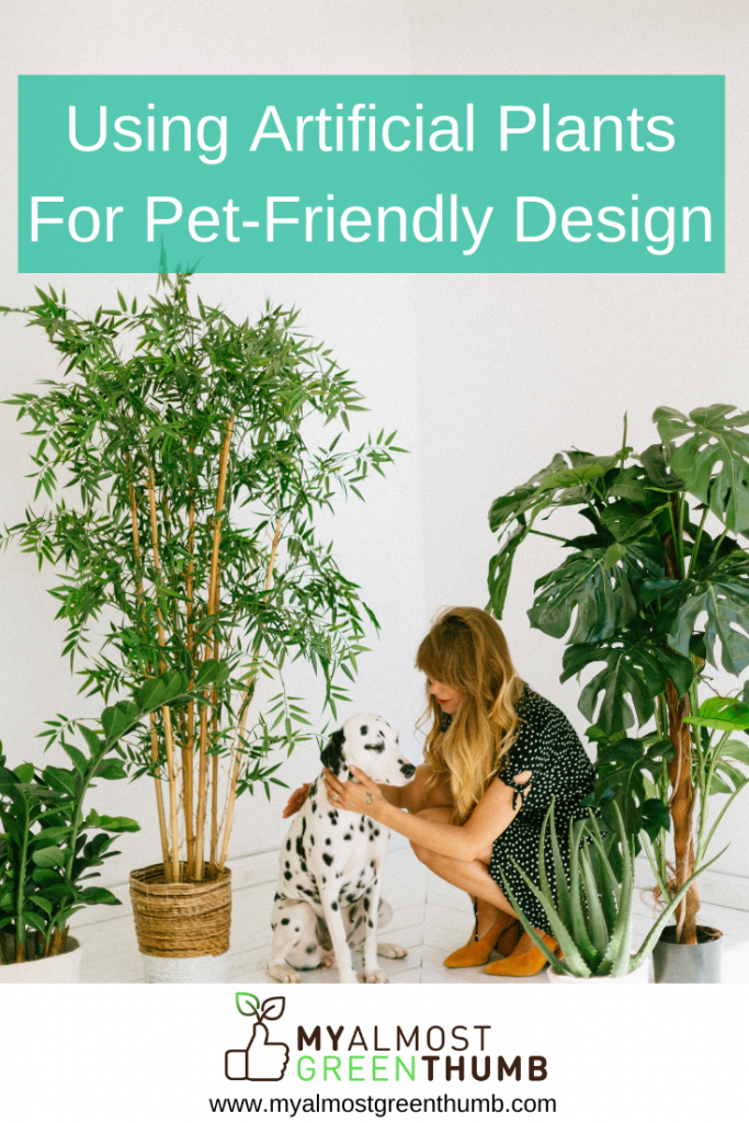 Using Artificial Plants and Flowers For Pet-Friendly Design