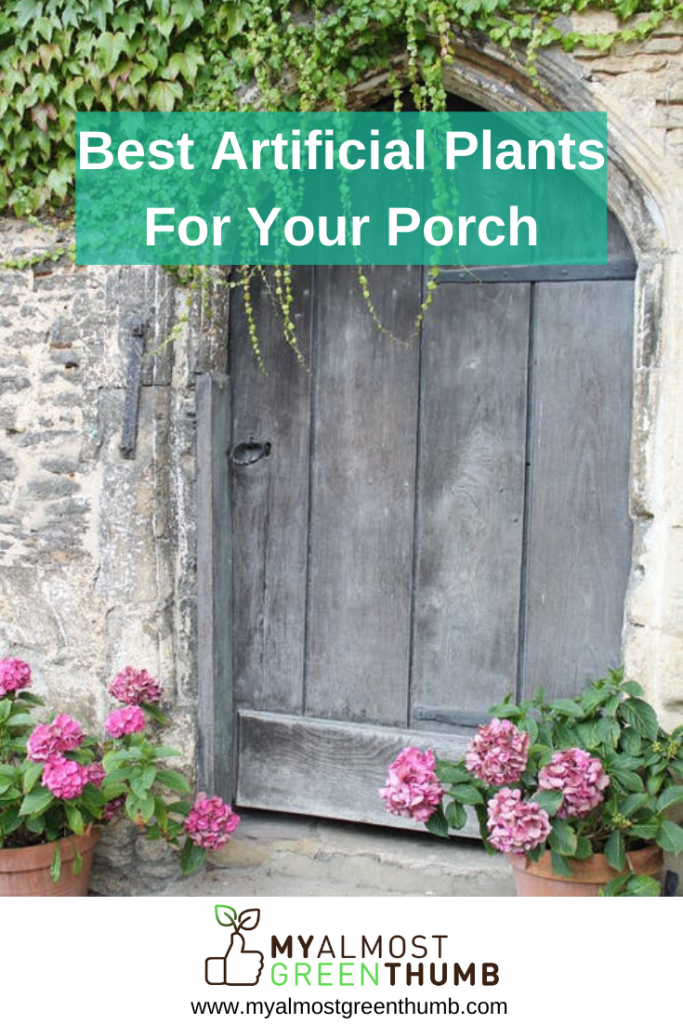 The best artificial plants and flowers to decorate your porch