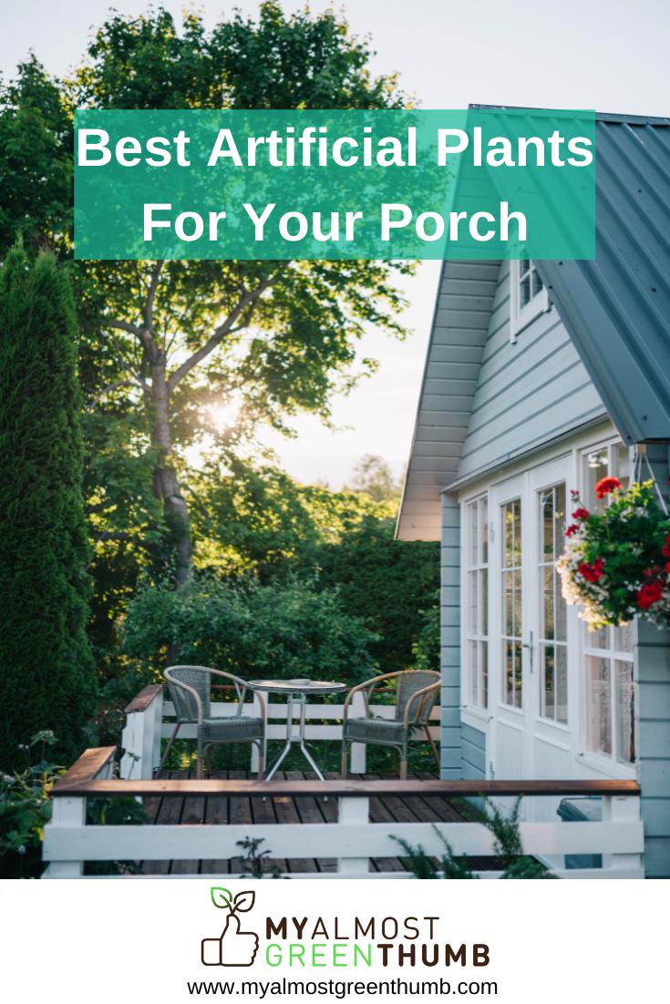 Best Faux Plants For Your Porch