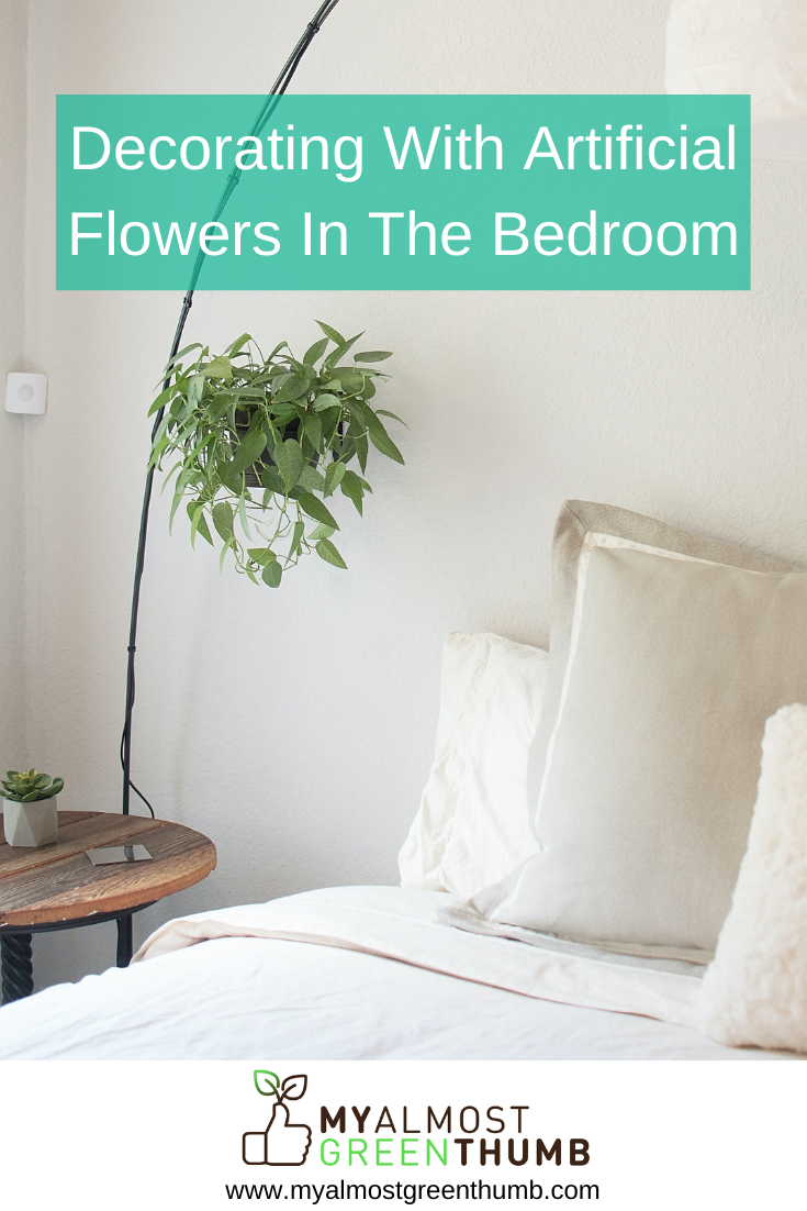 Faux Flowers In The Bedroom