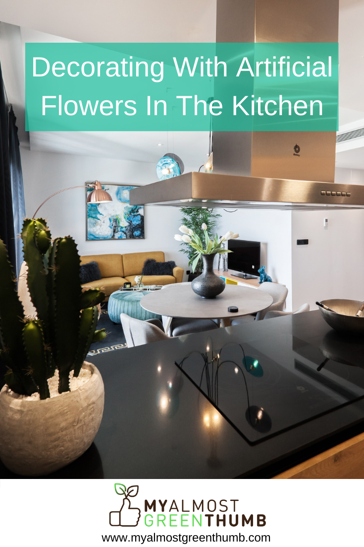 Faux Flowers In The Kitchen