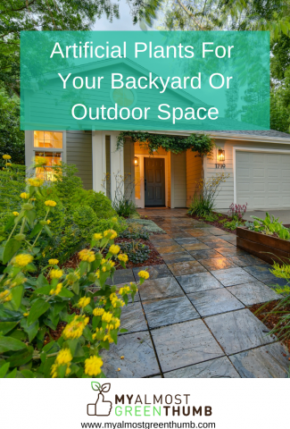 The Best Artificial Plants And Flower For Your Backyard Or Outdoor Space