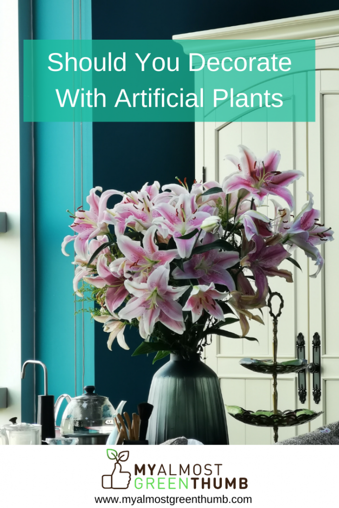 Should You Decorate With Artificial Flowers And Plants