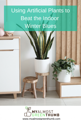 Using Artificial Plants to Beat the Indoor Winter Blues