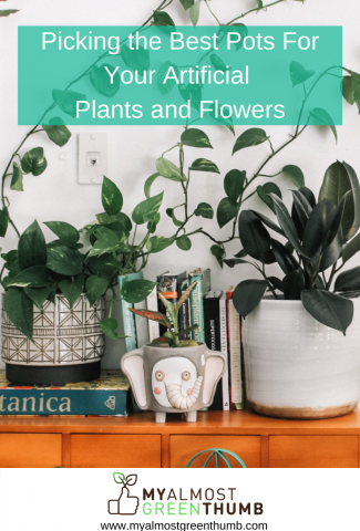 Picking the Best Pots For Your Artificial Plants and Flowers