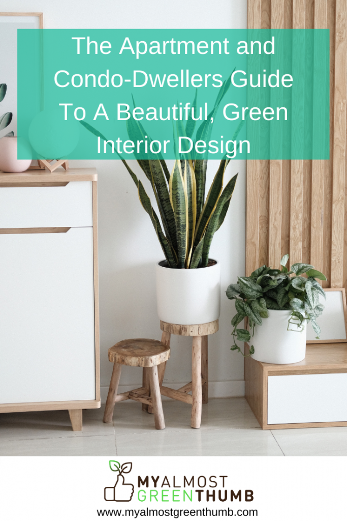 The Apartment and Condo-Dwellers Guide to a Beautiful, Green Interior Design